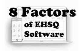 8 Factors of EHSQ Software