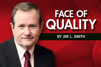 Jim L Smith Face of Quality