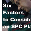 Six factors to consider when choosing an SPC intelligence platform
