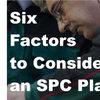 Six factors to consider when choosing an SPC intelligence platform
